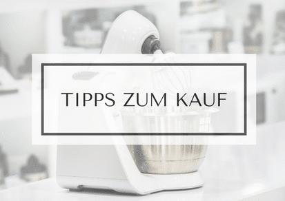 Küchenmaschine mit Kochfunktion Tipps zum Kauf - Küchenmaschine mit Kochfunktion
